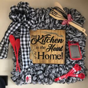 """The Kitchen is the Heart of the Home"" Wreath"
